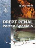 Drept penal - Partea Speciala - conform noului cod penal articolele 188-256