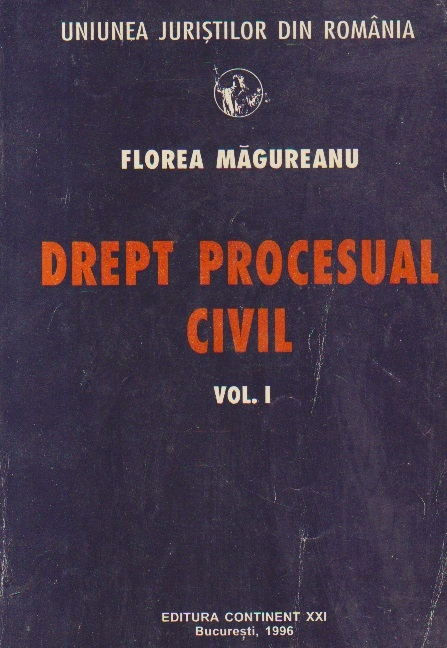 Drept Procesual Civil, Volumul I