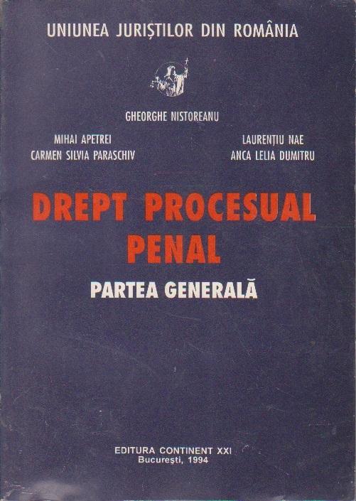 Drept Procesual Penal - Partea Generala