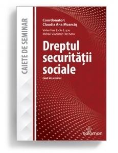 Dreptul securitatii sociale. Caiet de seminar