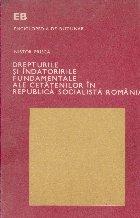 Drepturile si indatoririle fundamentale ale cetatenilor in Republica Socialista Romania