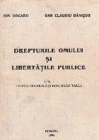 Drepturile omului si libertatile publice. Vol. I Teoria generala si reglementarea