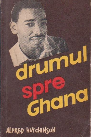 Drumul spre Ghana