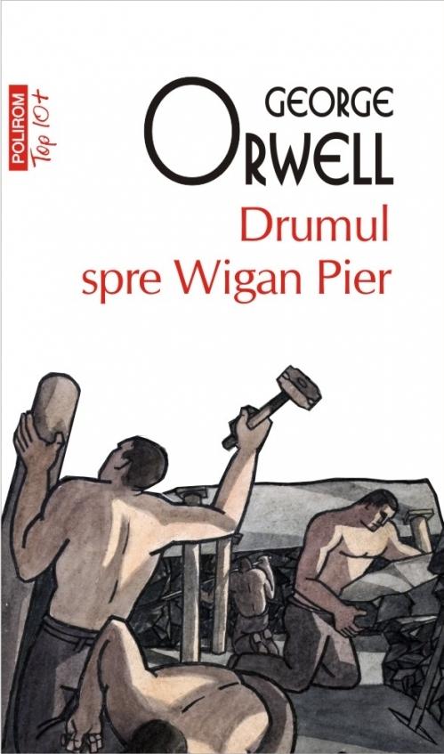 Drumul spre Wigan Pier (ediție de buzunar)
