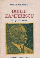 Duiliu Zamfirescu. Viata si opera