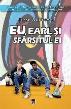 Eu, Earl si sfarsitul Ei