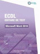 ECDL Editare de text. Microsoft Word 2016
