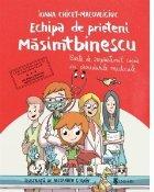Echipa prieteni Masimtbinescu
