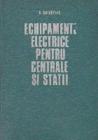Echipamente electrice pentru centrale si statii