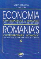 Economia contemporana a Romaniei. Analize. Cercetari. Studii, 6