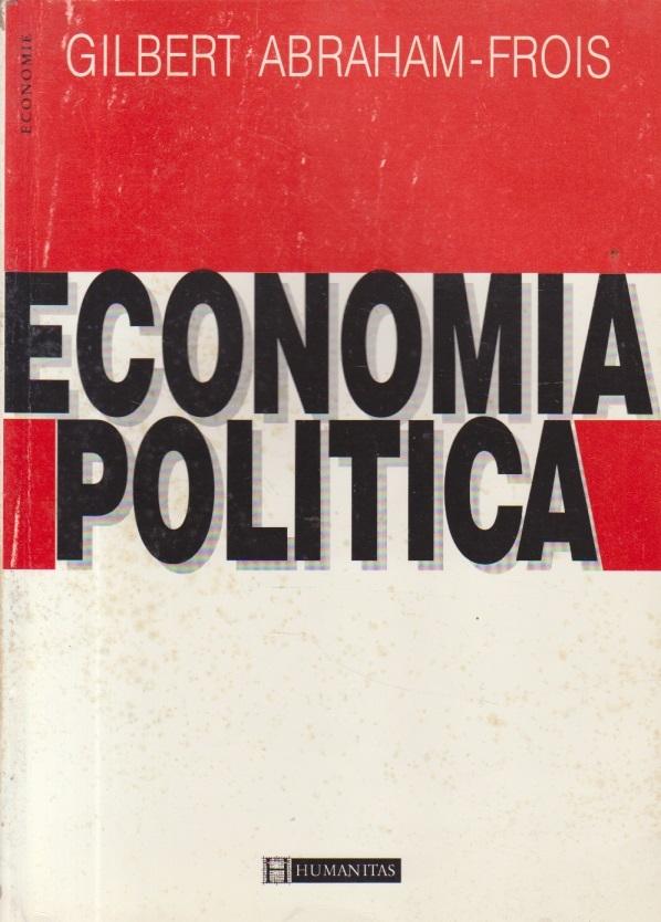 Economia Politica (G. Abraham-Frois)