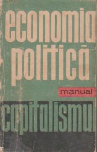 Economia Politica- Manual. Capitalismul