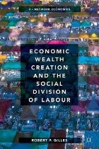 Economic Wealth Creation and the Social Division of Labour