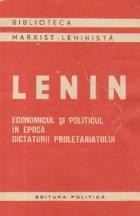 Economicul politicul epoca dictaturii proletariatului