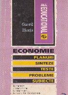 Economie. Planuri - Sinteze - Teste - Probleme - Subiecte