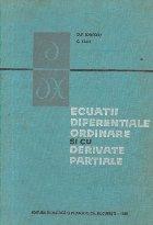 Ecuatii diferentiale ordinare si cu derivate partiale