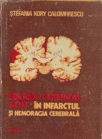 Edemul cerebral acut in infarctul si hemoragia cerebrala
