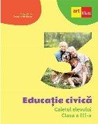 Educaţie civică caietul elevului clasa