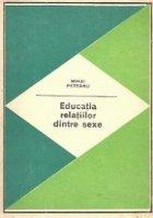 Educatia relatiilor dintre sexe (Pregatirea tineretului pentru viata de familie)