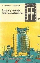 Efecte si trucaje fotocinematografice, Volumul al II-lea - Efecte speciale cinematografice