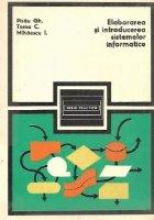 Elaborarea si introducerea sistemelor informatice