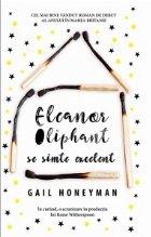 Eleanor Oliphant se simte excelent