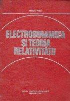 Electrodinamica si teoria relativitatii