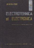 Electrotehnica si Electronica - Manual pentru licee de specialitate
