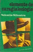 Elemente de caragialeologie (Cu dedicatia autorului)