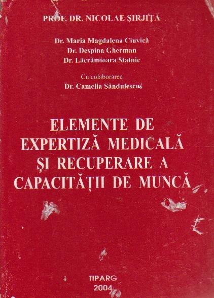 Elemente de expertiza medicala si recuperare a capacitatii de munca
