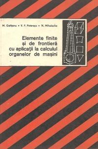 Elemente finite si de frontiera cu aplicatii la calculul organelor de masini