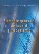 Elemente generale hazard risc seismic
