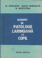 Elemente de patologie laringiana la copil (Diagnostic si tratament in pediatrie)