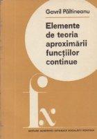 Elemente de teoria aproximarii functiilor continue