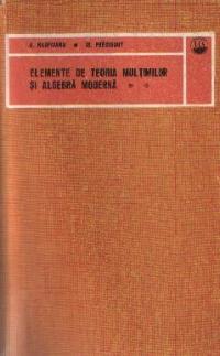 Elemente de teoria multimilor si algebra moderna, Volumul al II-lea