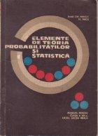 Elemente de teoria probabilitatilor si statistica matematica - Manual pentru clasa a XII-a liceu sectia reala