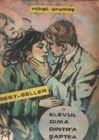 Elevul Dima dintr-a saptea, Volumele I si II