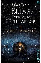 Elias şi spioana Cărturarilor II. O torță în noapte | paperback