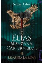 Elias şi spioana Cărturarilor III