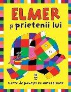 Elmer şi prietenii lui. Carte de povești cu autocolante