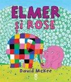 Elmer si Rose