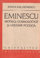 Eminescu - Modele cosmologice si viziune poetica