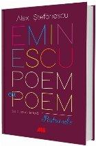 Eminescu, poem cu poem. La o nouă lectură: postumele