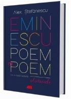 Eminescu, poem cu poem. La o noua lectura : antumele