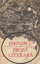 Eminescu - Proza literara (Editie 1975)