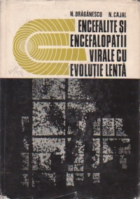 Encefalite si encefalopatii virale cu evolutie lenta