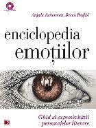 ENCICLOPEDIA EMOŢIILOR. GHID AL EXPRESIVITĂŢII PERSONAJELOR LITERARE