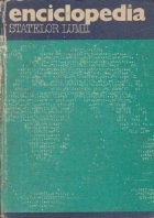 Enciclopedia statelor lumii (Editie 1981)