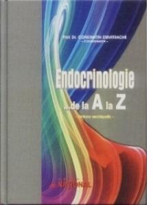 Endocrinologie ... de la A la Z. Dictionar enciclopedic