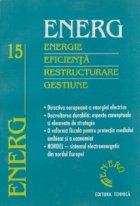 ENERG - Energie - Eficienta - Restrucuturare - Gestiune (Vol 15)